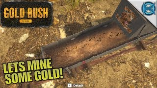 LETS MINE SOME GOLD! | Gold Rush: The Game | Let's Play Gameplay | S01E01