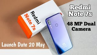 Redmi Note 7s Launch Event On 20 May 2019 | Redmi Note 7s - Price, Specifications, 48MP Camera