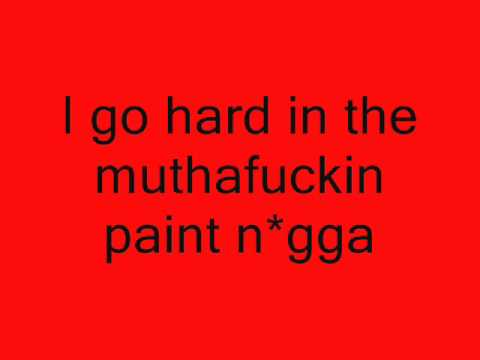 Waka Flocka Flame Go Hard In Da Paint Lyrics