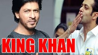 Salman Khan wants Shahrukh Khan to stay the King of Bollywood !