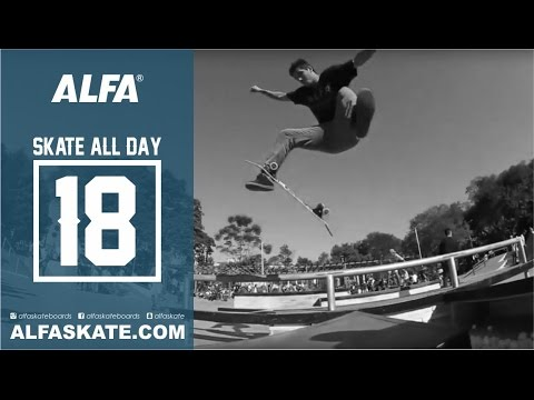 Alfa Skateboard - Skate All Day 18 - Parque Chácara do Jockey