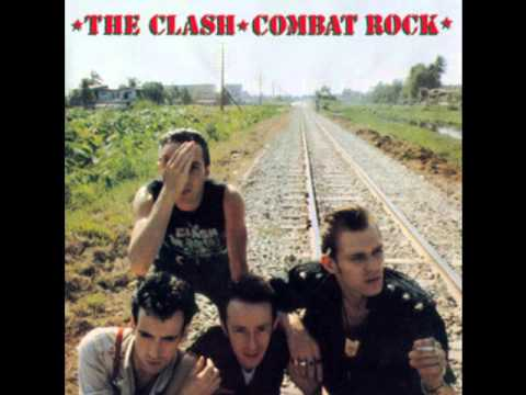 The Clash - Combat Rock (Full Album)