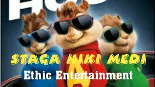 Ethic Entertainment - Staga Niki Medi  (official music video) cover Alvin and the Chipmunks