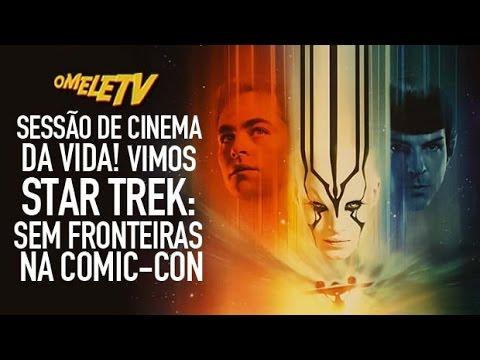 Sessão de cinema DA VIDA! Vimos Star Trek: Sem Fronteiras na Comic-Con | OmeleTV