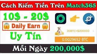 Cách Kiếm Tiền Ảo Bitcoin Miễn Phí Trên App Match 365 - LVT | Kiếm Tiền Online