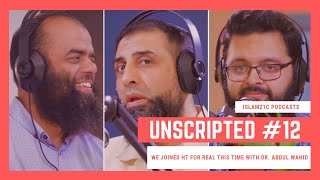 Unscripted #12 | We joined HT for REAL this time with Dr. Abdul Wahid