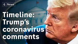 Donald Trump's coronavirus timeline: how the President's message has changed