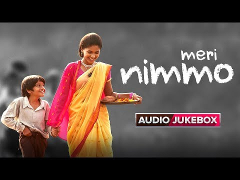 Meri Nimmo Movie 2018 | Full Songs | Audio Jukebox