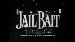 Jail Bait (1954) Crime noir movie