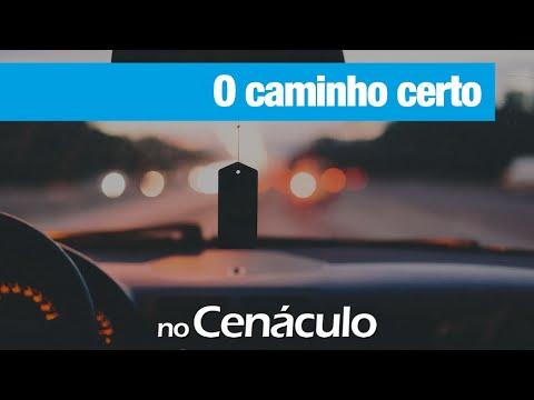 O caminho certo | no Cenáculo 05/06/2020
