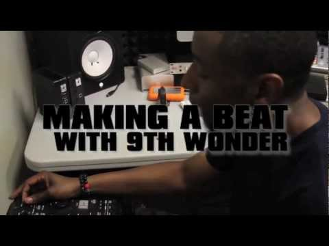 Making Beats With 9th Wonder
