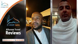 Happy Customer Reviews of Alharam Travel – Musadiq Ahmad,Bilal, Yousaf Hassan