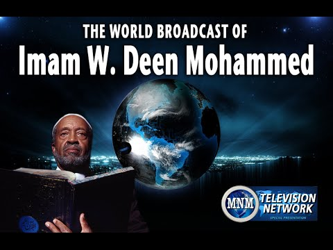 World Broadcast of Imam W. Deen Mohammed - Episode 102