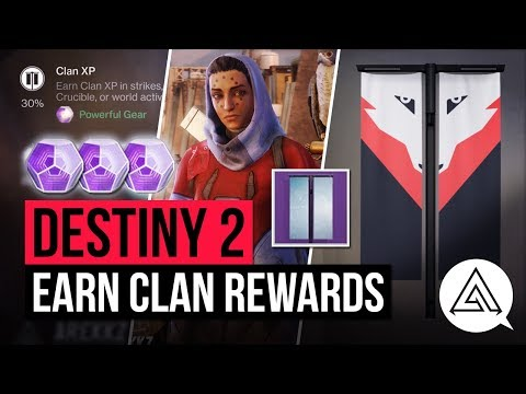 DESTINY 2 | How to Earn Clan Rewards & 280+ Powerful Engrams