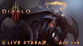 Diablo 3 Live Stream: Full Clear Acts 1-2