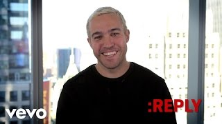 Pete Wentz - ASK:REPLY