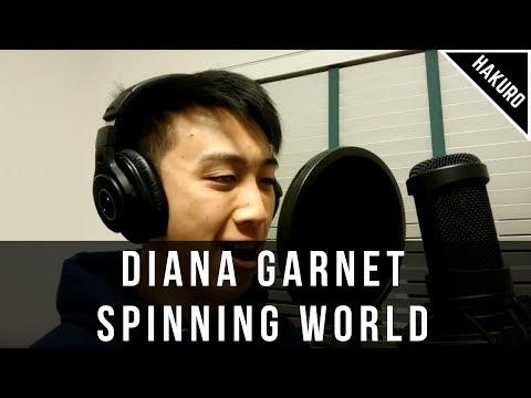 【Hakuro/ChrisSings Cover】Diana Garnet / Spinning World (Naruto Shippuden ED) 【歌ってみた】