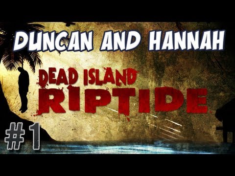 Dead Island: Riptide - Shipwreck! [feat. Duncan]