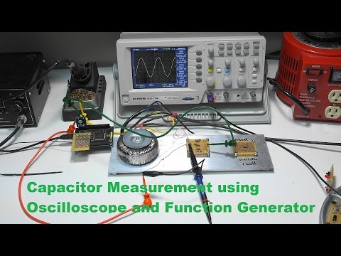 Capacitor Measurement using Oscilloscope. Function Generator and Reference Resistor