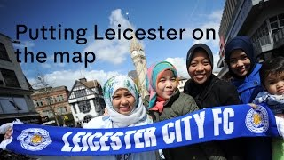 Leicester City Premier League champions: bringing the city together