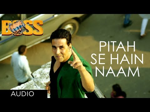 Pitah Se Naam Hai Tera Full Song Boss Hindi Movie 2013 | Akshay...