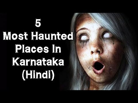 [हिन्दी] 5 Most Haunted Places Of Karnataka In Hindi | Bangalore | Hubli | Bijapur | Episode 19