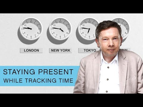 Eckhart Tolle TV: How do I remain present but also keep track of time?
