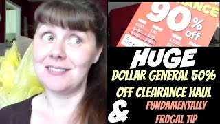 HUGE Dollar General 50% Off Clearance Haul and Fundamentally Frugal Tip