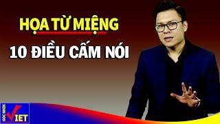 10 điều tuyệt đối không nói kẻo Phúc Mất Nhà Tan Con Cháu Lụi Tàn - Góc Nhìn Việt