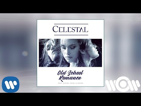 Celestal feat. Rachel Pearl & Grynn - Old School Romance (Remix) | Official Audio