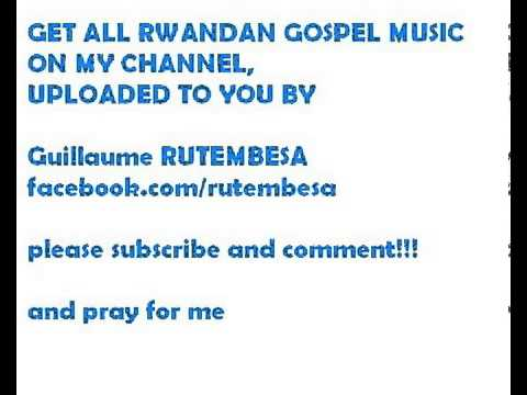 New Rwandan Gospel Songs video