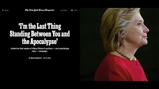 Hillary Clinton: 'I'm the Last Thing Standing Between You and the Apocalypse'