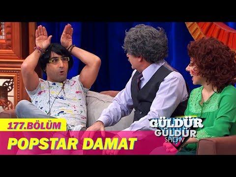 Güldür Güldür Show 177. Bölüm | Popstar Damat