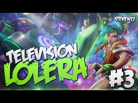 Television Lolera #3 - LoL [Parodia]