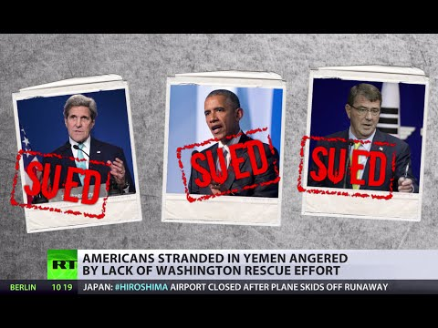 NGOs, Americans sue Obama, Kerry for lack of Yemen rescue effort