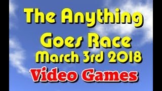 anything goes Race 2018 03 02  Video Games