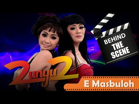 2 Unyu2 - Behind The Scenes Video Klip - E Masbuloh - Nstv - Tv Musik Indonesia video
