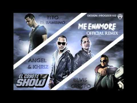 Angel Y Khriz Feat Tito El Bambino Y Elvis Crespo - Me Enamore Remix 2011 video