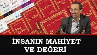 Prof. Dr. Alaaddin Başar - İnsanın Mahiyet ve Değeri