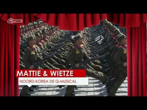 Noord-korea De Q-musical    Mattie & Wietze  Q-music video