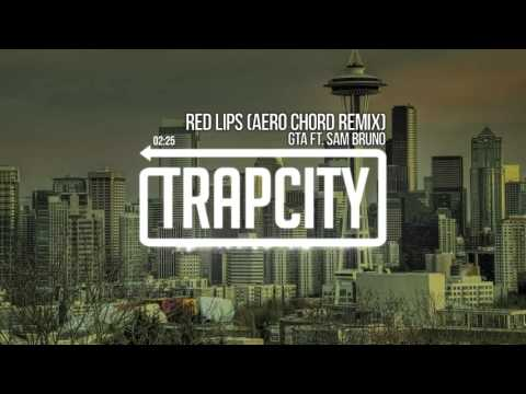 GTA - Red Lips (Aero Chord Remix)