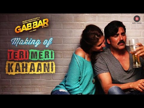 Making Of Teri Meri Kahaani | Gabbar Is Back | Akshay Kumar & Kareena Kapoor