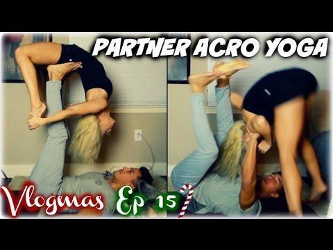 PARTNER ACRO YOGA CHALLENGE (Vlogmas Challenge 15) - YouTube