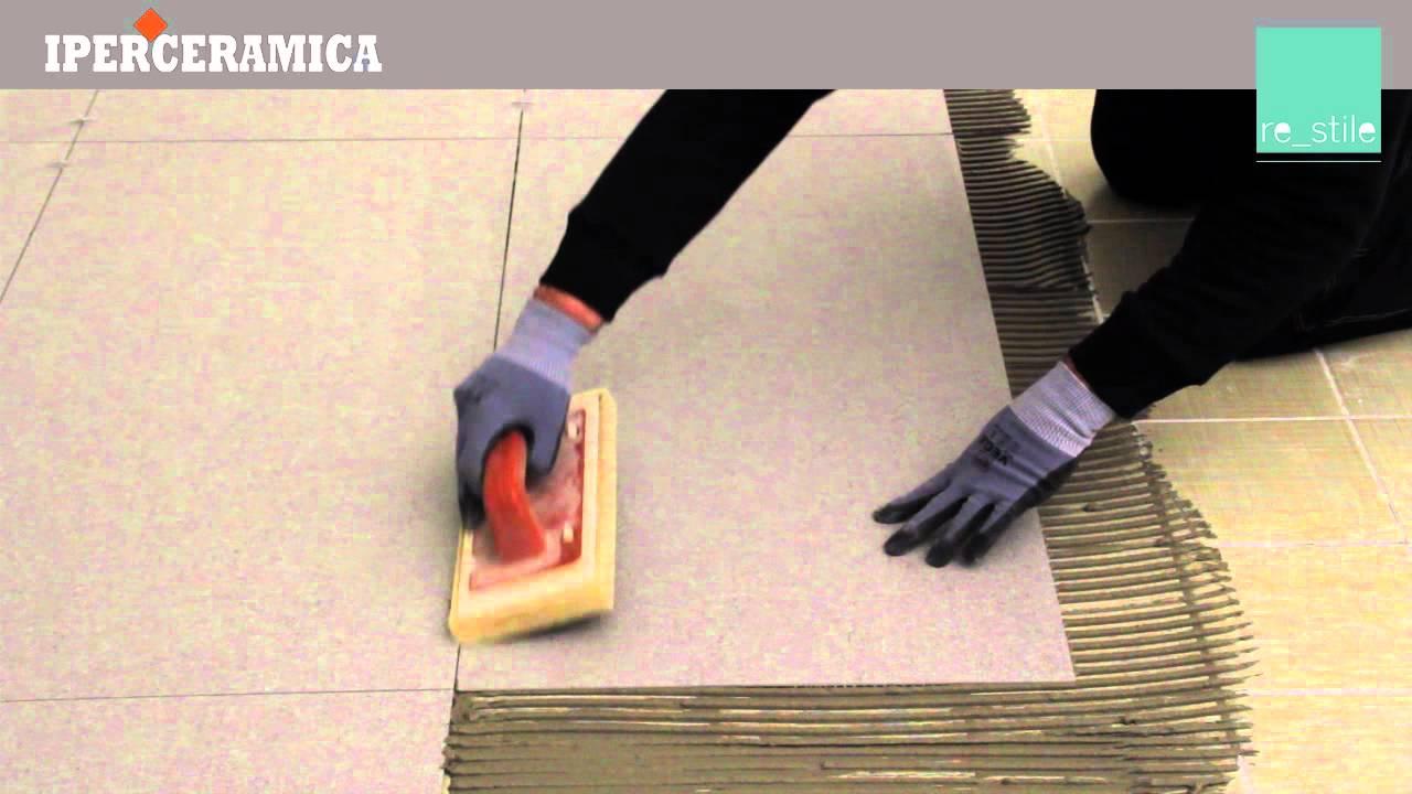 Posa pavimento gres sottile iperceramica youtube - Pavimenti da esterno leroy merlin ...