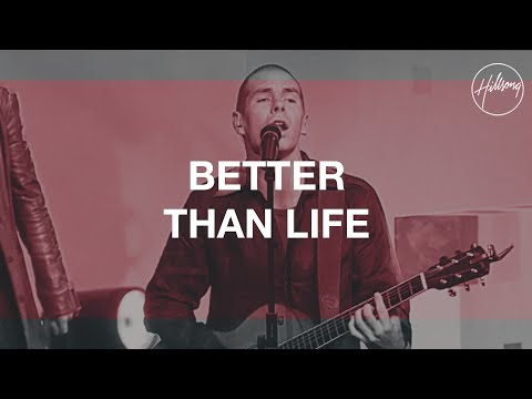 Hillsong United - Better Than Life