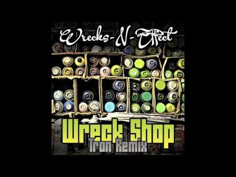 Wrecks-N-Effect - Wreck Shop (Tron Remix)