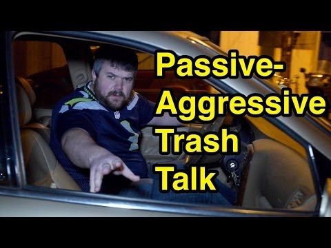 Passive-Aggressive Trash Talk - (Seattle Seahawks vs Denver Broncos in Super Bowl)