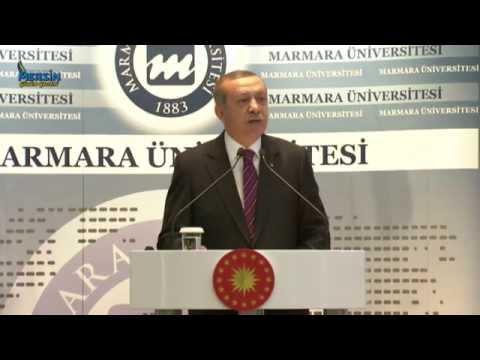 CUMHURBAŞKANI RECEP TAYYİP ERDOĞAN Marmara Üniversitesi 2014 - 2015 Eğitim Öğretim Açılış Töreni
