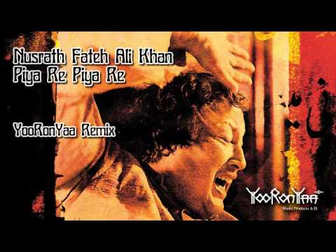 Nusrat Fateh Ali Khan - Piya Re Piya Re (yooronyaa Dnb Remix) video
