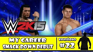 WWE 2K15 (PS4) - My Career: Debut na Smack Down - #22